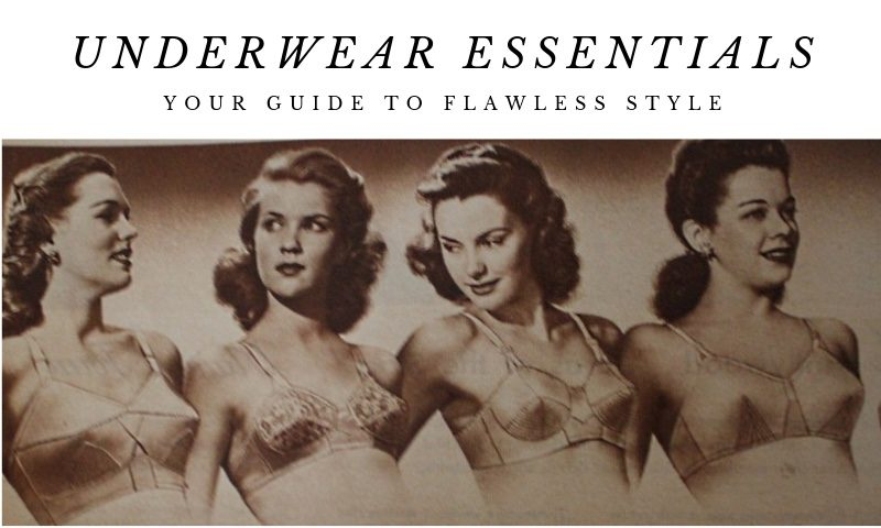Feature image for blog, 'Underwear Essentials - Your Guide to Flawless Style.' Image shows 1948 models wearing bandeau bras.