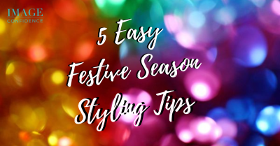 """Blurred, multi coloured background with blog title, '5 Easy Festive Season Styling Tips."""""""